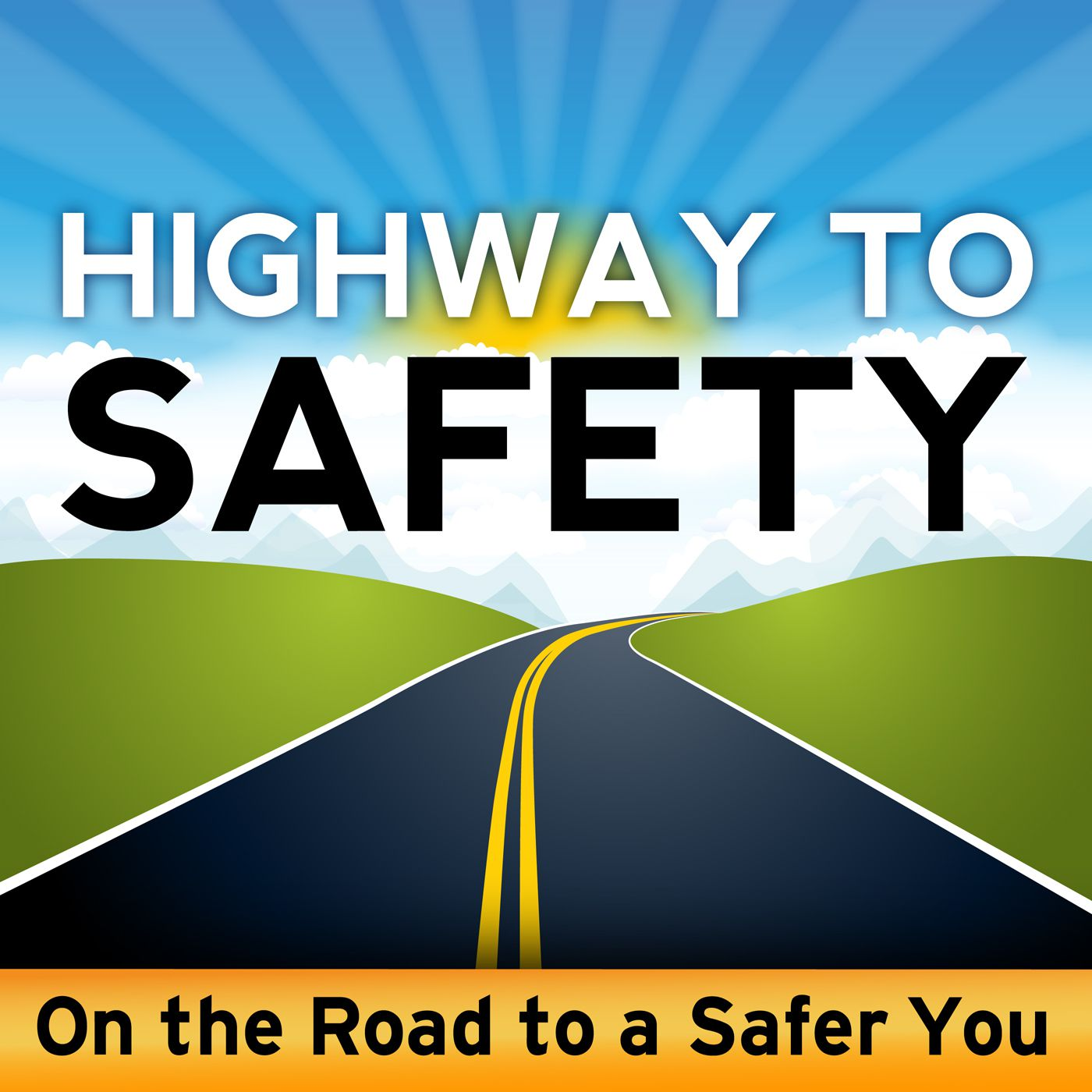Highway to Safety | Road Safety / Traffic Safety Guy